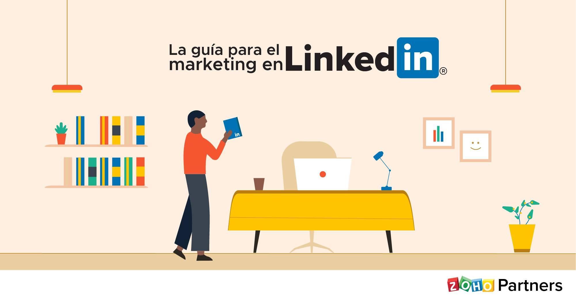 la guia para el marketing en LinkedIn